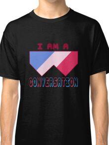 I Am A Conversation 2 Classic T-Shirt