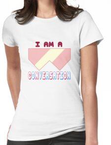I Am A Conversation Womens Fitted T-Shirt
