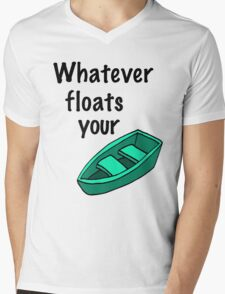 Whatever floats your boat Mens V-Neck T-Shirt