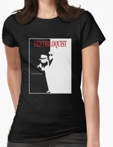 Ventriloquist Womens Fitted T-Shirt