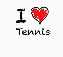 I love tennis Unisex T-Shirt