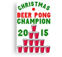 CHRISTMAS BEER PONG CHAMPION Canvas Print