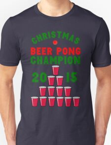 CHRISTMAS BEER PONG CHAMPION Unisex T-Shirt