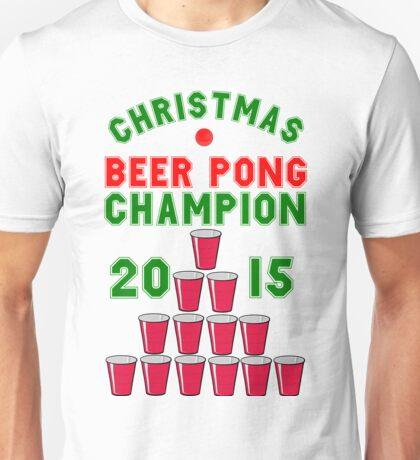 CHRISTMAS BEER PONG CHAMPION Unisex T-Shirt