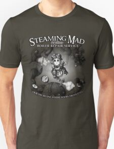 Steaming Mad Boiler Repair Unisex T-Shirt