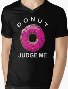 Donut Judge Me Doughnut Tumblr Swag Mens V-Neck T-Shirt