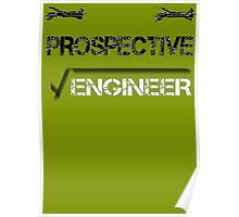 Prospective Engineer Poster