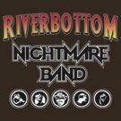 Riverbottom Nightmare Band by AngryMongo