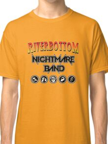 Riverbottom Nightmare Band Classic T-Shirt