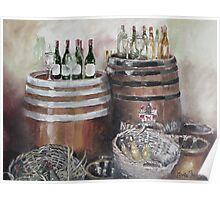 Barrels, Baskets and Bottles - Oil on Canvas Poster
