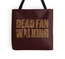 Dead Fan Walking Tote Bag