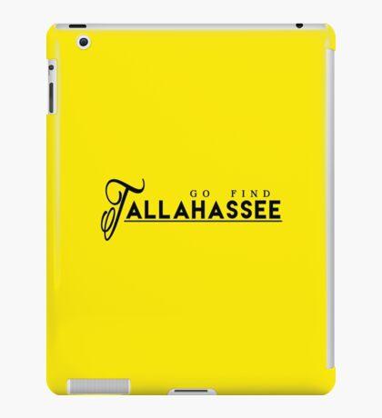Go Find Tallahassee iPad Case/Skin