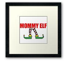 MOMMY ELF Framed Print