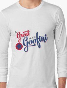 The Great Goofini Long Sleeve T-Shirt