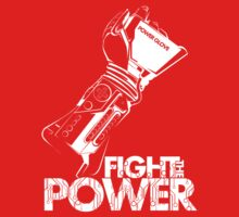 Fight The Power!!! (WHITE) by InkOne