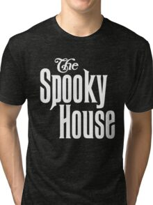 The Spooky House! Tri-blend T-Shirt