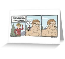All the best webcomics quote Isaac Newton. Greeting Card