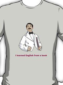 "Manuel ""I learned English..."" T-Shirt"
