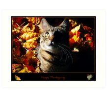 Tasha Wishes You A Happy Thanksgiving!! Art Print