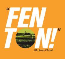 FENTON! by Sean Leahy
