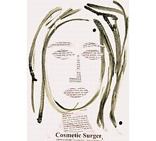 Cosmetic Surgery Photographic Print