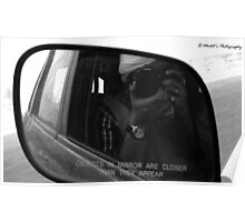 Objects in mirror are closer than they appear Poster