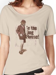 Dog Faced Boy - In the Dog house! Women's Relaxed Fit T-Shirt