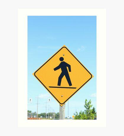 Crosswalk Sign Art Print