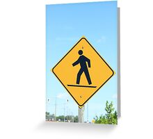 Crosswalk Sign Greeting Card