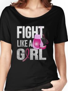 Fight Like A Girl Women's Relaxed Fit T-Shirt