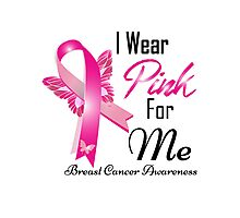 i wear pink for me breast cancer Photographic Print