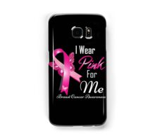i wear pink for me breast cancer Samsung Galaxy Case/Skin