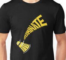 Exterminate Unisex T-Shirt