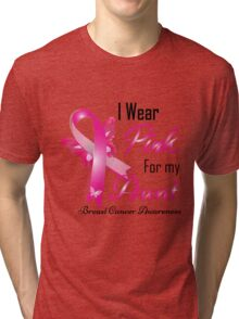 I wear pink for my aun breast cancer Tri-blend T-Shirt