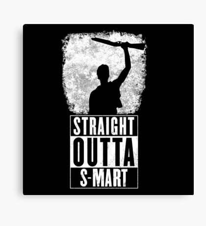Straight Outta S-Mart Canvas Print