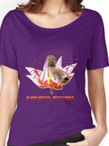 Namaste, Bitches! Women's Relaxed Fit T-Shirt