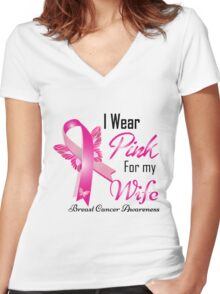 i wear pink for my  wife breast cancer Women's Fitted V-Neck T-Shirt