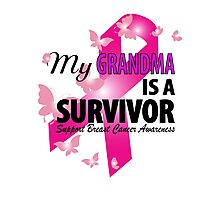 my grandma is a survivor Photographic Print