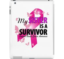 My Sister Is A Survivor iPad Case/Skin