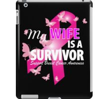 My Wife Is A Survivor iPad Case/Skin
