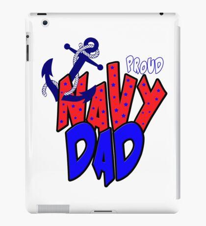 Proud Navy Dad iPad Case/Skin
