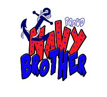 Proud Navy Brother Photographic Print