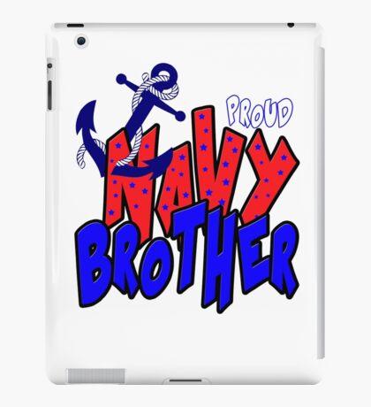 Proud Navy Brother iPad Case/Skin