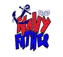 Proud Navy Father Photographic Print