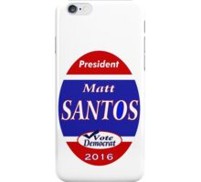 Matt Santos for the West Wing - 2016 iPhone Case/Skin