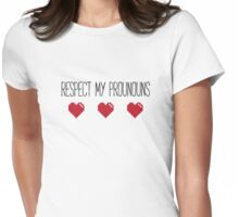Respect My Pronouns T-Shirt Womens Fitted T-Shirt