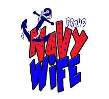 Proud Navy Wife Photographic Print