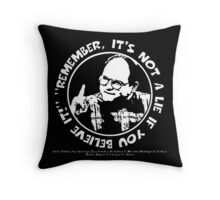 "George Costanza: ""Remember, It's Not a Lie If You Believe It!"" Throw Pillow"