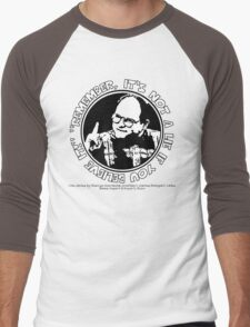 """George Costanza: """"Remember, It's Not a Lie If You Believe It!"""" Men's Baseball ¾ T-Shirt"""