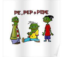 Pe, Pep n Pepe Poster